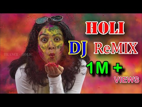 Holi Latest Non Stop Dj Remix Bollywood Songs 2019