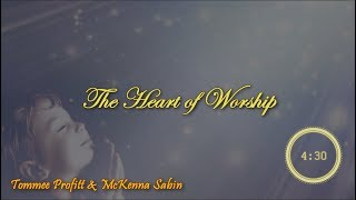 The Heart of Worship HD - By Tommee Profitt & McKenna Sabin