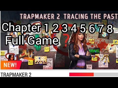 TRAPMAKER 2 Adventure Escape FULL Game Chapter 1 2 3 4 5 6 7 8 Walkthrough