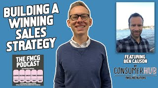 Building a Winning Sales Strategy: Developing Your Edge in Sales Leadership - The FMCG Podcast