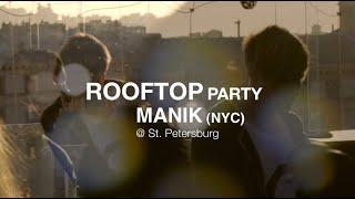 Download Hindi Video Songs - Rooftop Party MANIK (NYC) @ St. Petersburg.mov