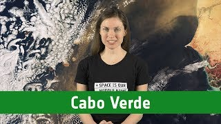 Earth from Space: Cabo Verde