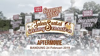 [AFTERMOVIE] Jalan Santai Creamy Sensation | Bandung 24 Februari 2019 #TorabikaCreamyLatte 