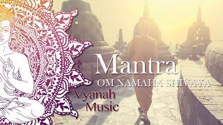 MANTRA-OM NAMAHA SHIVAY-VYANAH