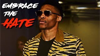 Russell Westbrook 2017 Mini Movie - EMBRACE THE HATE ᴴᴰ