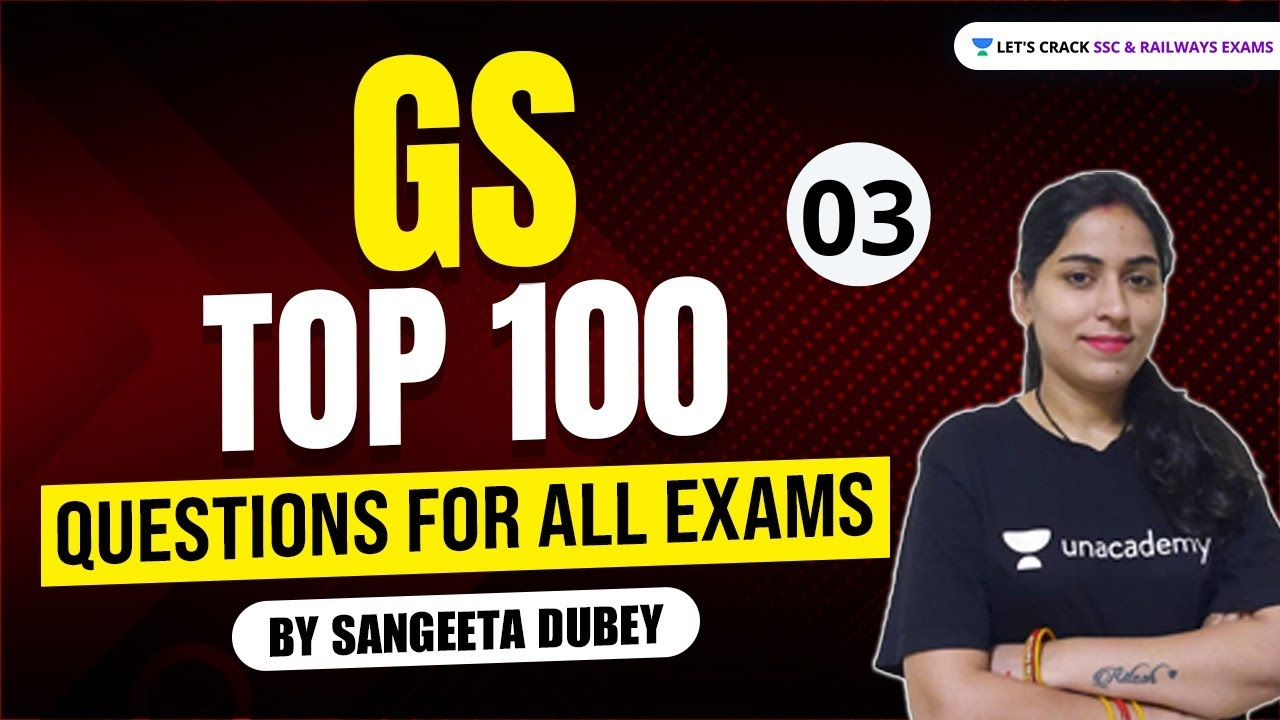 Important Top GS 100 Questions By Sangeeta Dubey | Target All Exams 2021