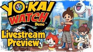 Enjoy the Yo-Kai Watch Livestream Preview of the Nintendo 3DS Demo!...