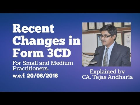 Recent Changes in Form 3CD for Small and Medium Practitioners | w.e.f. 20.08.2018