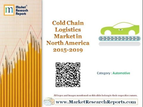 global cold chain market The global cold chain equipment market - forecasts from 2018 to 2023 report has been added to researchandmarketscom's offering.