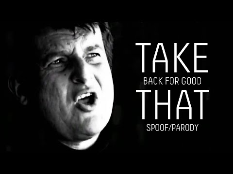 Take That: Back For Good Video Spoof/Parody