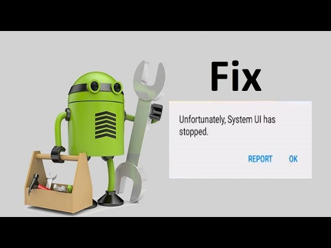 Unfortunately System UI has stopped android!! - Howtosolveit