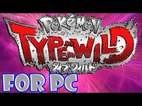 Pokemon Type Wild - Review