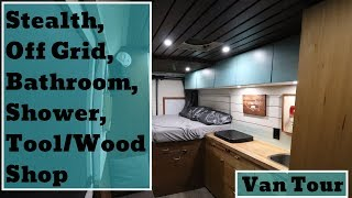 VanLife Tour: Stealth, Off Grid, Bathroom/Shower, Tool/Wood Shop