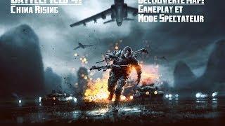 [Battlefield 4 PC] Découverte DLC China Rising