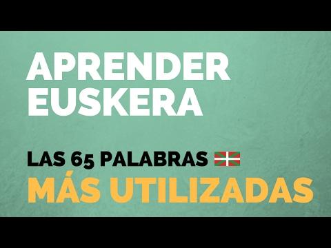 Aprender Euskera Las 65 Palabras Más Utilizadas