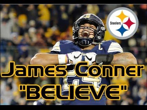 "Pittsburgh Steelers || James Conner || ""Believe"""