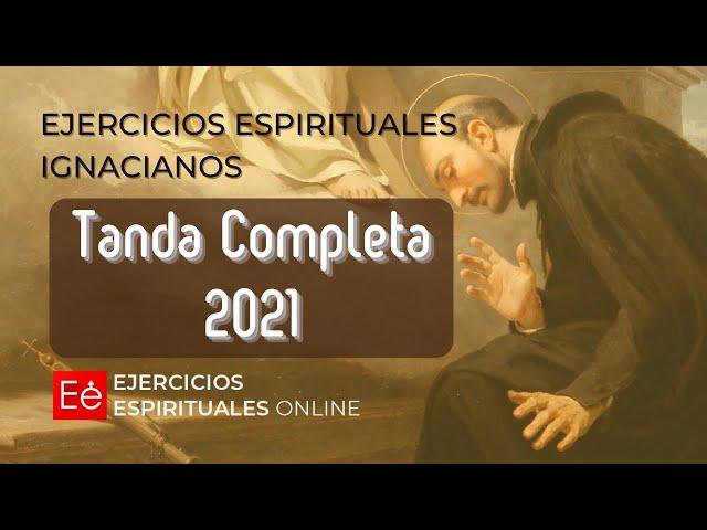 Ejercicios Espirituales en la vida ordinaria (Presentación - 50 videos)