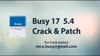 Busy 17 Rel 5 4 Crack Free Download with GST Ready 100% Working