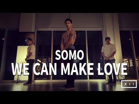 WE CAN MAKE LOVE - SoMo || Vinh Vu Choreography