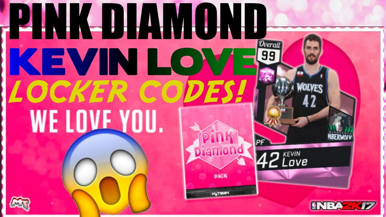 Pink Diamond Locker Codes Twitter - Omg 2k gave us a 99 ovr pink diamond kevin love locker codes are back nba 2k17 myteam