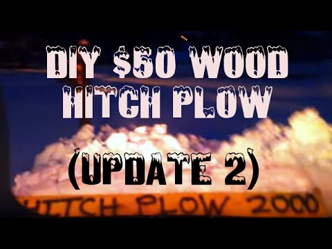 DIY $50 Wood Hitch Plow (Quick 2015 Update)