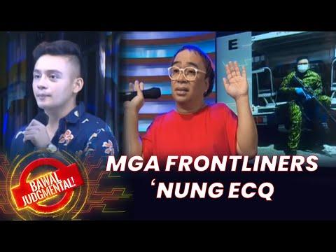 Mga Frontliners noong ECQ   Bawal Judgmental   June 17, 2020