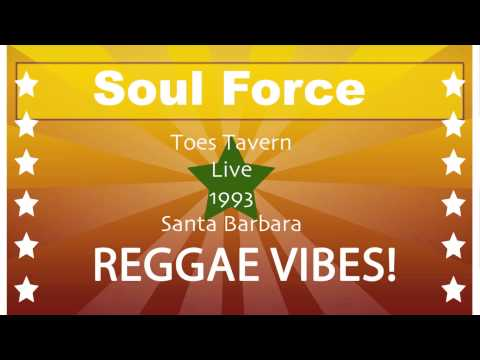 10. Soul Force Live ~ Legalize It - Audio only - 1993