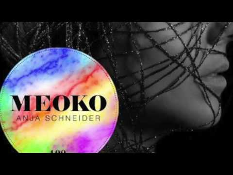 Anja Schneider - Exclusive MEOKO Podcast #100