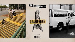 "Kink BMX Presents ""CHAMPAGNE"" - Trailer 2"