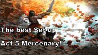 Diablo 2: The very Best Act 5 Mercenary!