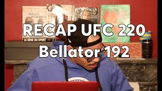 UFC 220 / Bellator 192 - Miocic, Cormier, Ngannou, Rory MacDonald - Podcast La Sueur