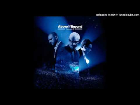 Above & Beyond - Blue Sky Action (Acoustic Version)