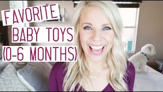 FAVORITE BABY TOYS / 0-6 months old