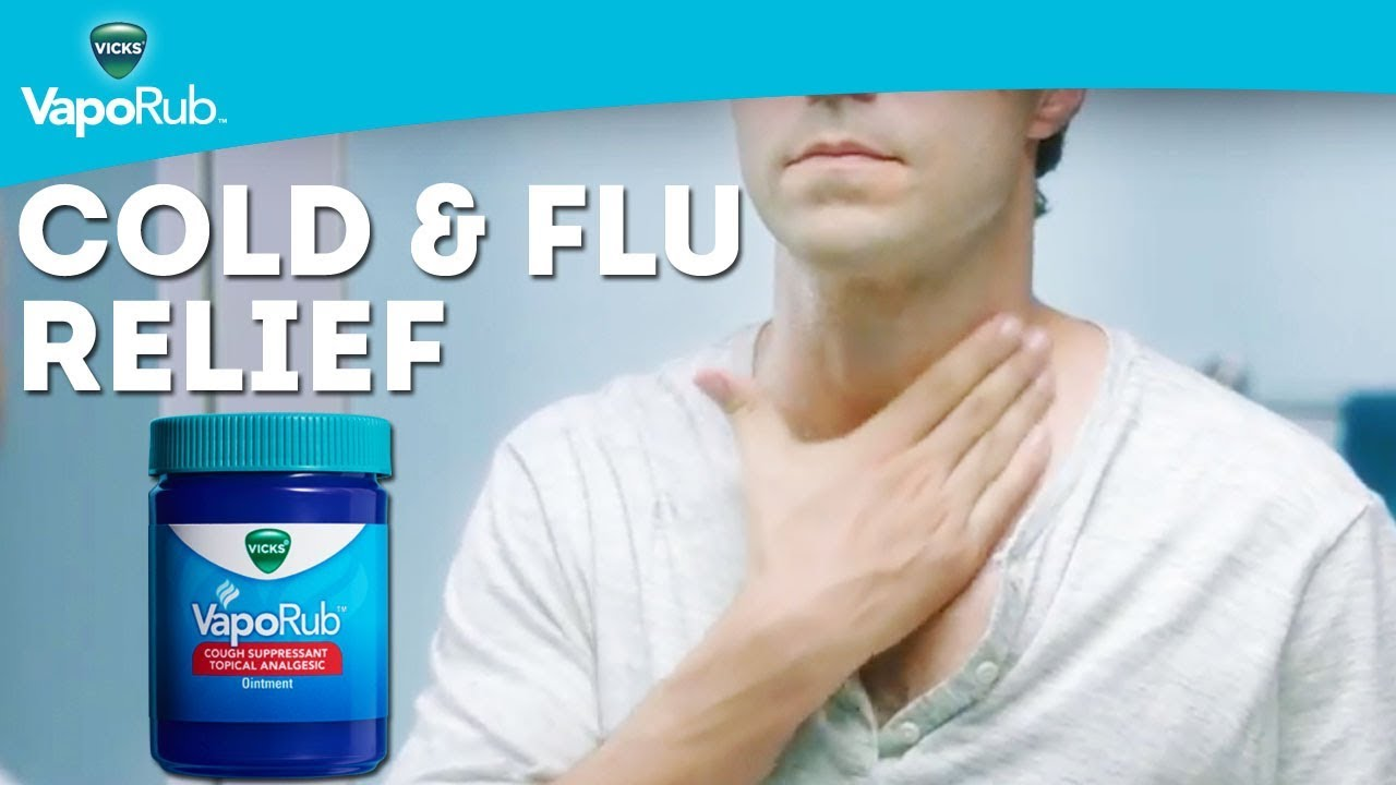 VapoRub for Cold and Flu Relief | Vicks