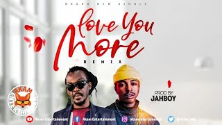Anthony B Ft. Leopard - Love You More (Remix) January 2020