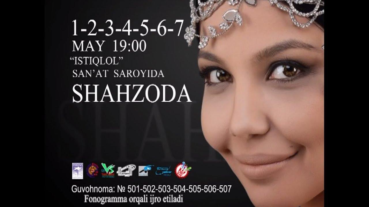 Afisha - Shahzoda 1,2,3,4,5,6,7-may 2014 yil konsert beradi