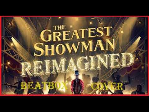 [Beatbox Cover] Pentatonix-The Greatest Show