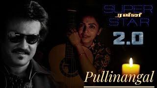 Director Shankars 2.0 - Pullinangal - Maalavika Sundar  Cover