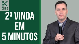 Como será a Segunda Vinda de Jesus? - Leandro Lima