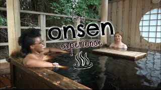 First Onsen Experience in Japan!