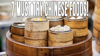 7 Chinese Foods You MUST Try In Southern China