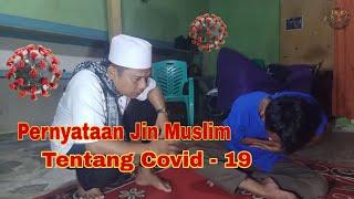 Nasehat Jin Muslim Tentang Covid 19 - Dc Sejati