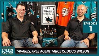 Tavares, Other Free Agent Targets, Doug Wilson (Ep 1)