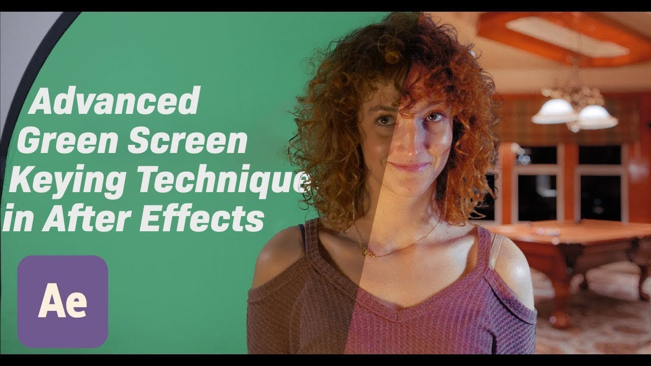 Advanced Green Screen Keying Techniques in After Effects