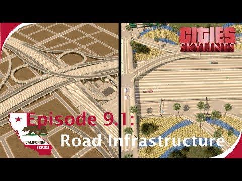 Realistic Road Infrastructure + Huge Interchange [Cities: Skylines - California Series, Ep. 9.1]