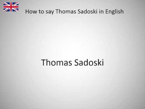 How to say Thomas Sadoski in English?