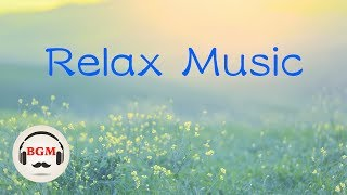 Relaxing Music - Piano & Guitar Music - Music For Work, Study - Background Music