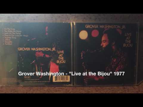 "Grover Washington   ""Live at the Bijou"" 1977"
