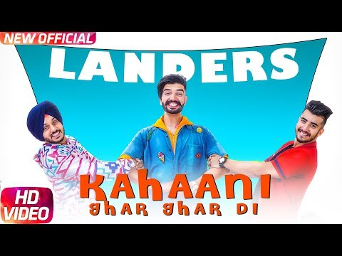 Kahani Ghar Ghar Di | Full Video | The Landers | Western Penduz | Latest Punjabi Song 2017