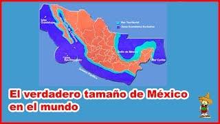 El verdadero tamaño de México vs otros países